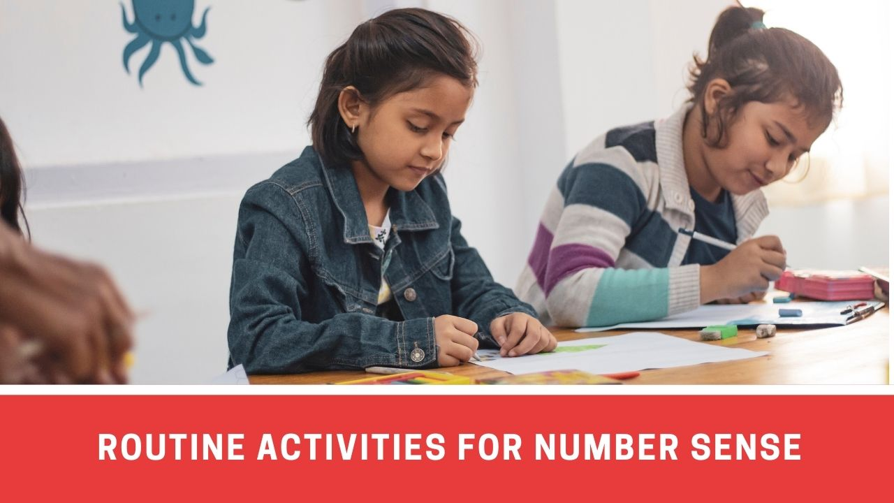 Top 8 Daily Routine Activities For Building Strong Number Sense