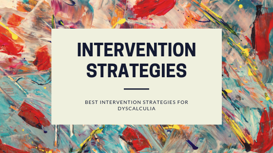 top 10 intervention strategies for dyscalculia