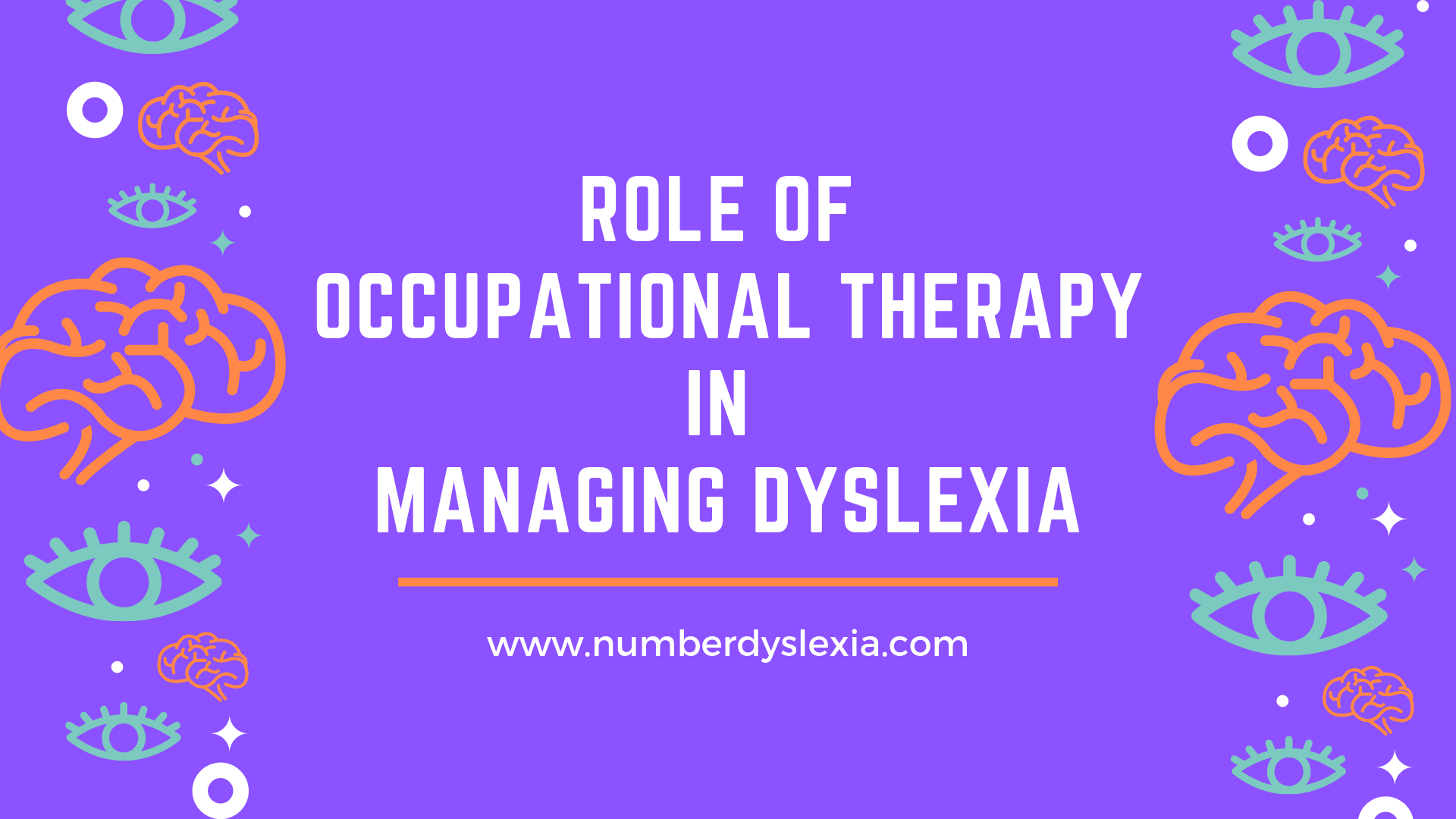 Role Of Occupational Therapy In Managing Dyslexia Number Dyslexia