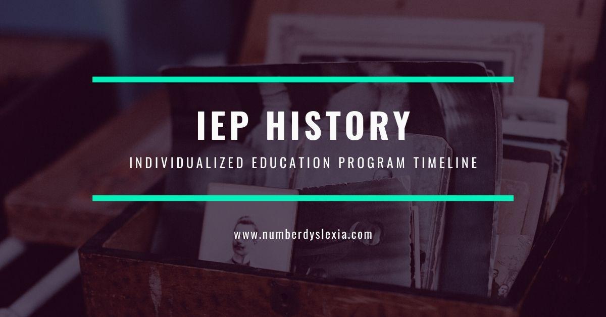 IEP HIstory Individualized education program timeline