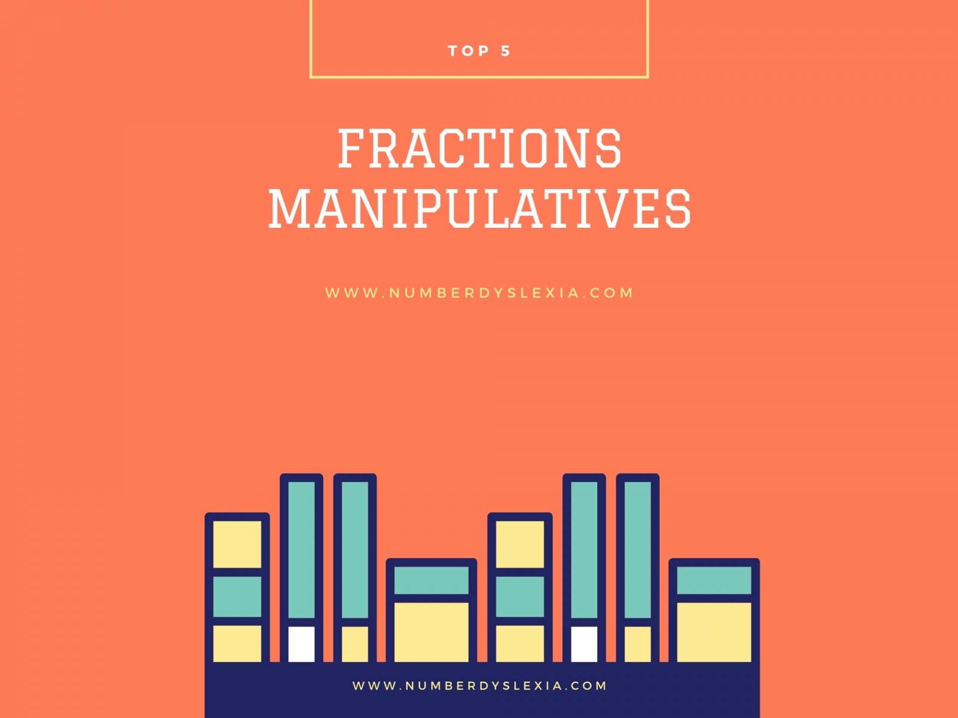 list of top 5 fraction manipulatives