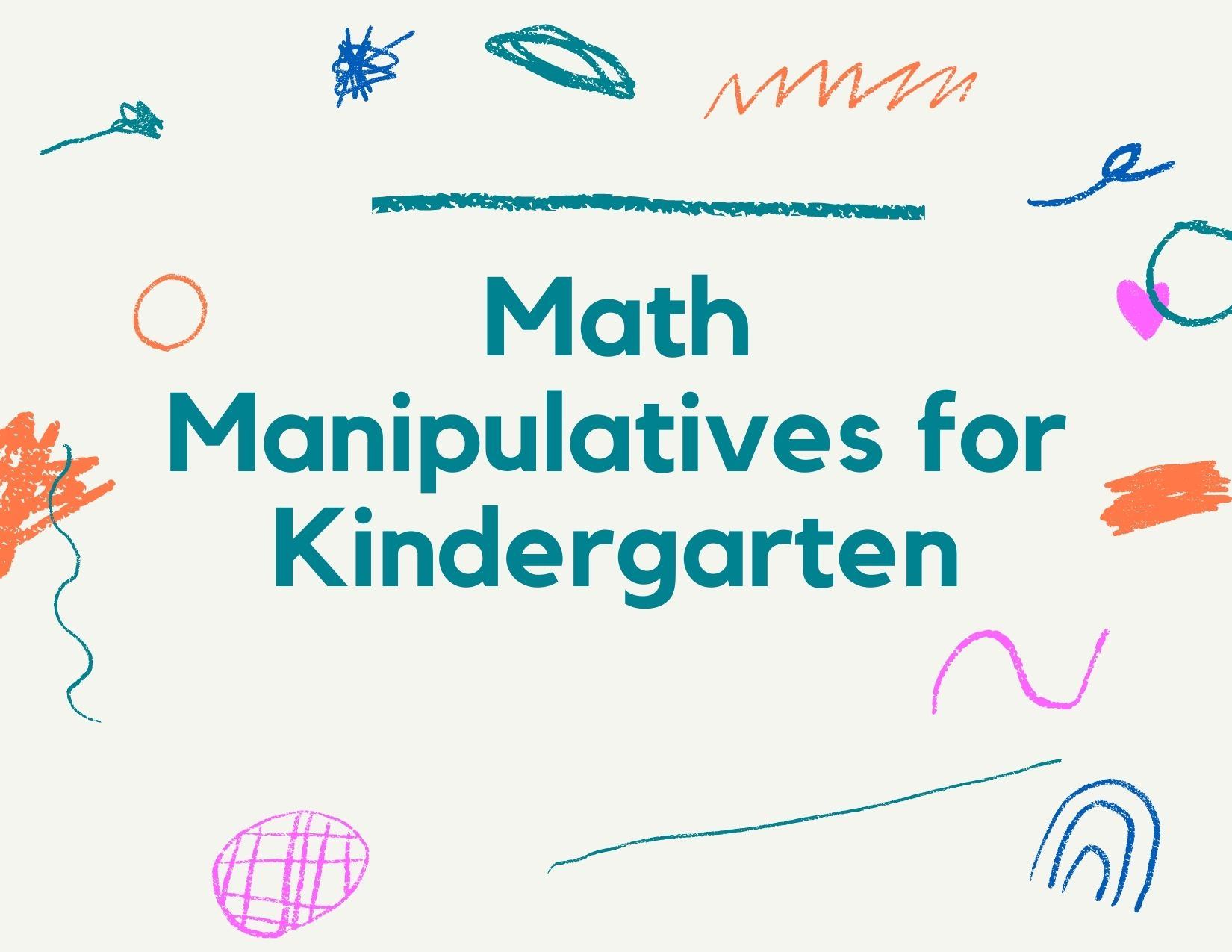 list of top 10 math manipulatives for kindergarten