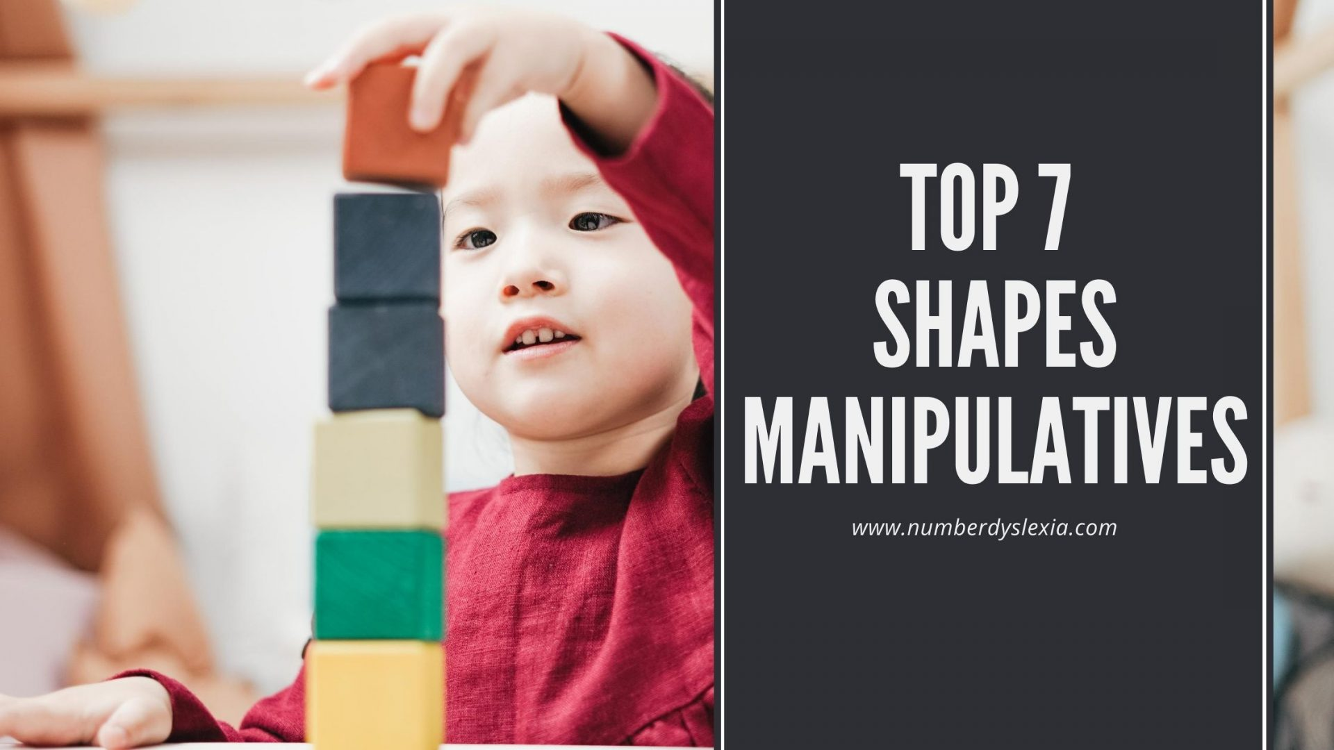 List of top 7 manipulatives for learning about shapes