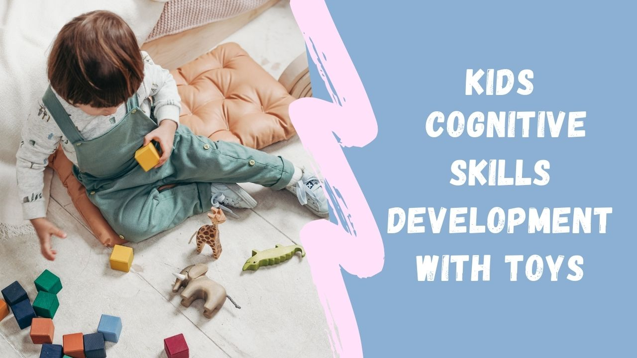 Toys for cognitive skills development of 2 years old