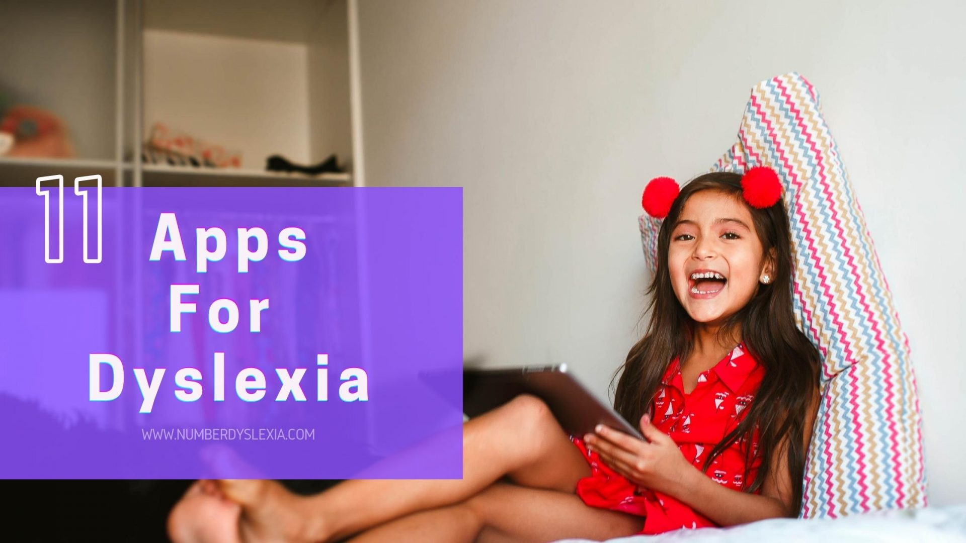 List of top 11 free and paid apps for students with dyslexia