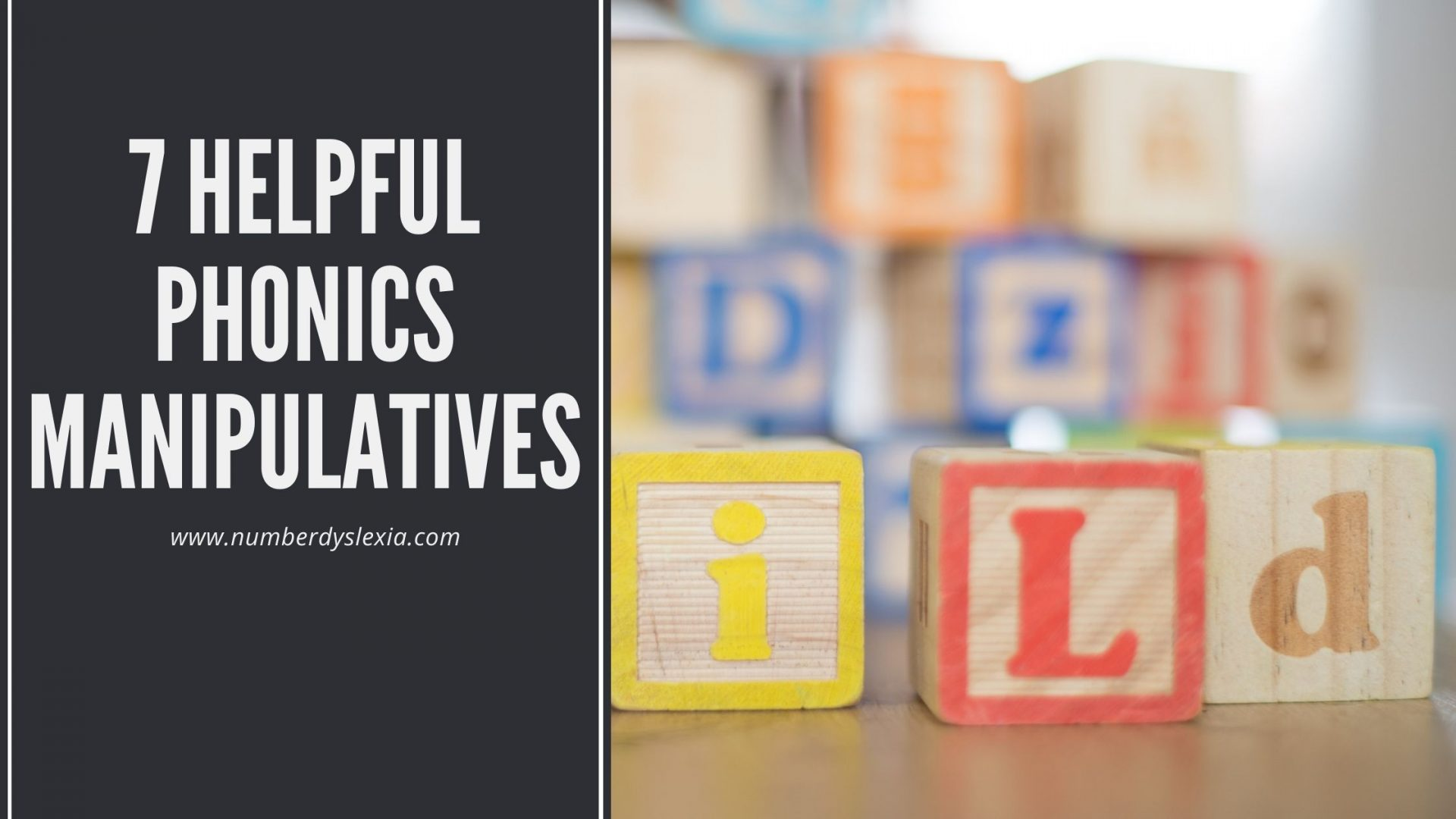 List of 7 best phonics manipulatives