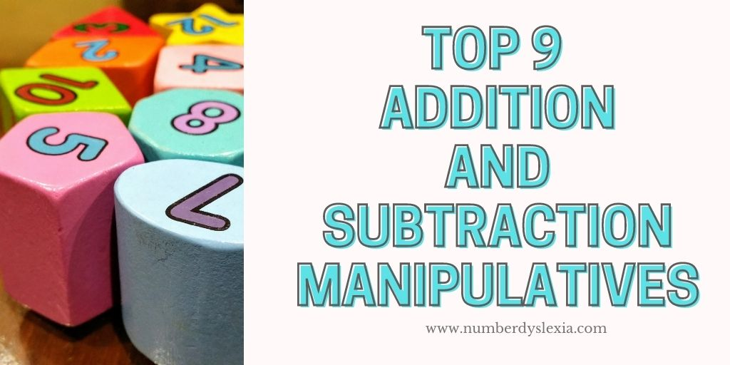List of top 9 manipulatives for learning addition and subtraction