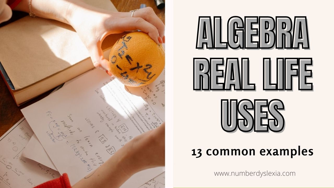 List of 13 common examples,applications and uses of algera in everyday real life