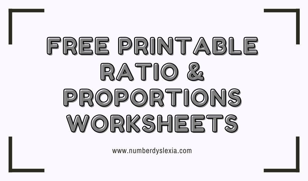 Free Printable Ratio and Proportions Worksheets [PDF]
