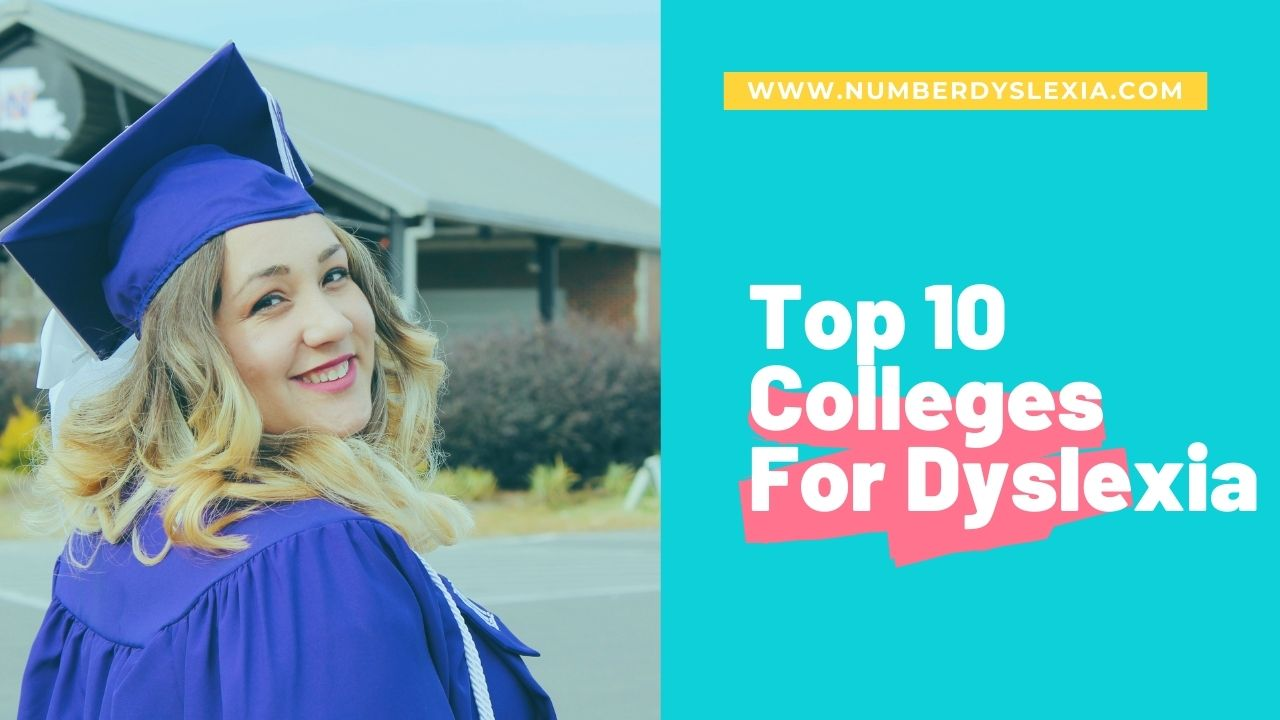 List of top 10 colleges for students with dyslexia and other learning disabilities