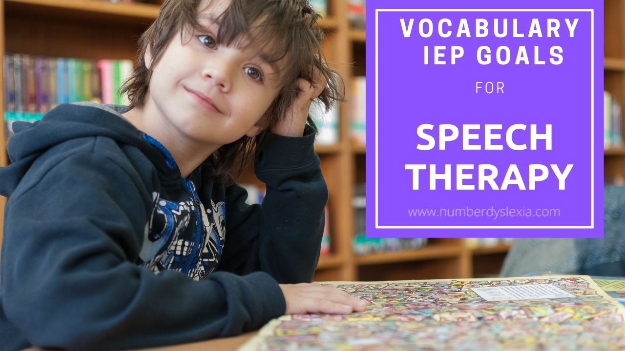 Vocabulary IEP Goals for Speech Therapy: Importance, list, assessment tips, strategies