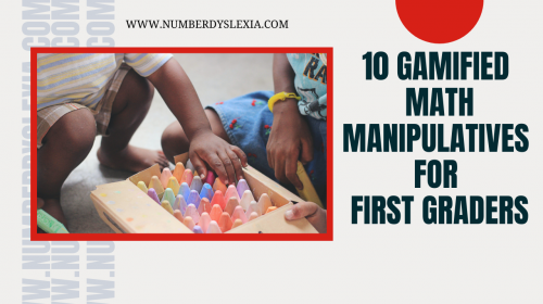 10 Gamified Math Manipulatives For First Graders