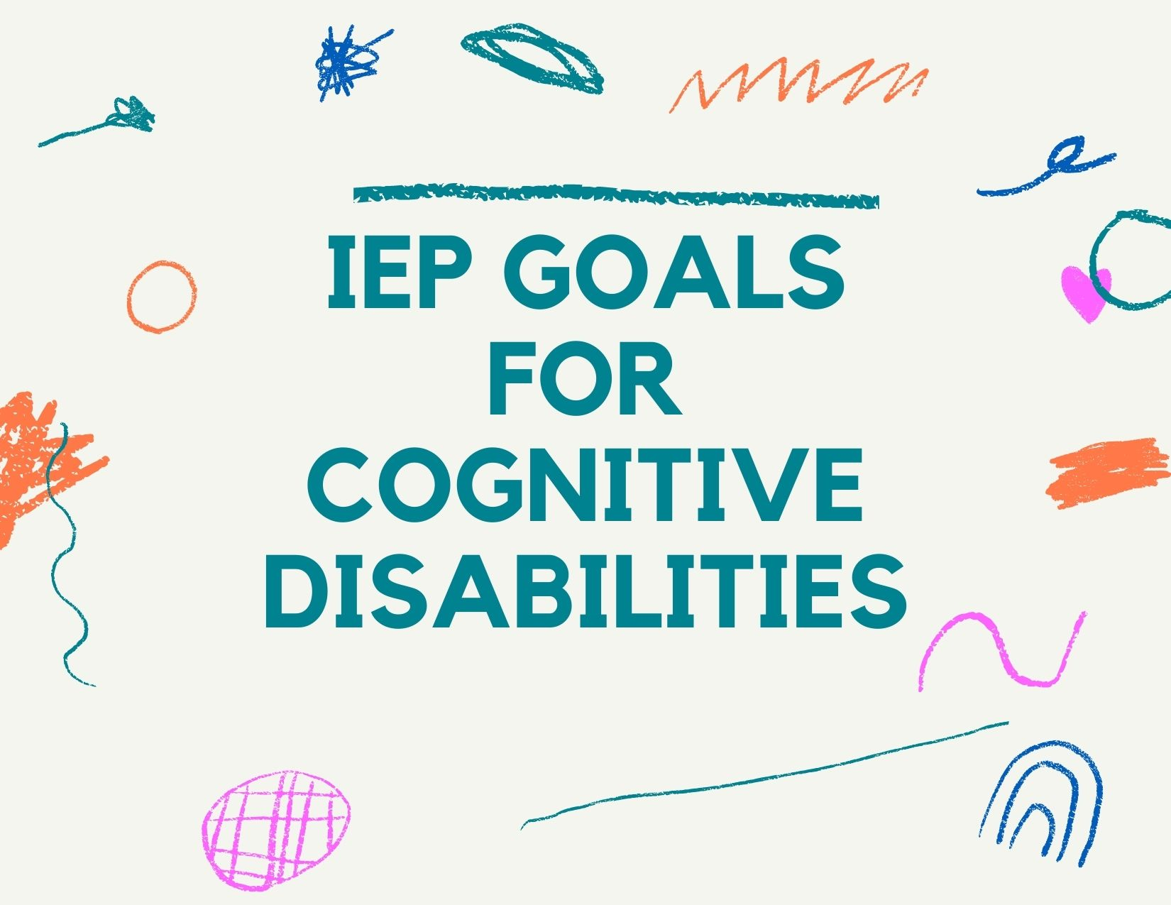 IEP Goals for students with significant cognitive disabilities