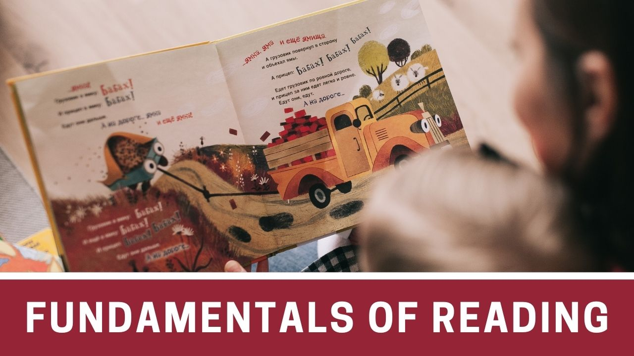 Fundamentals of Reading - Importance, Foundational Skills, Components and Strategies