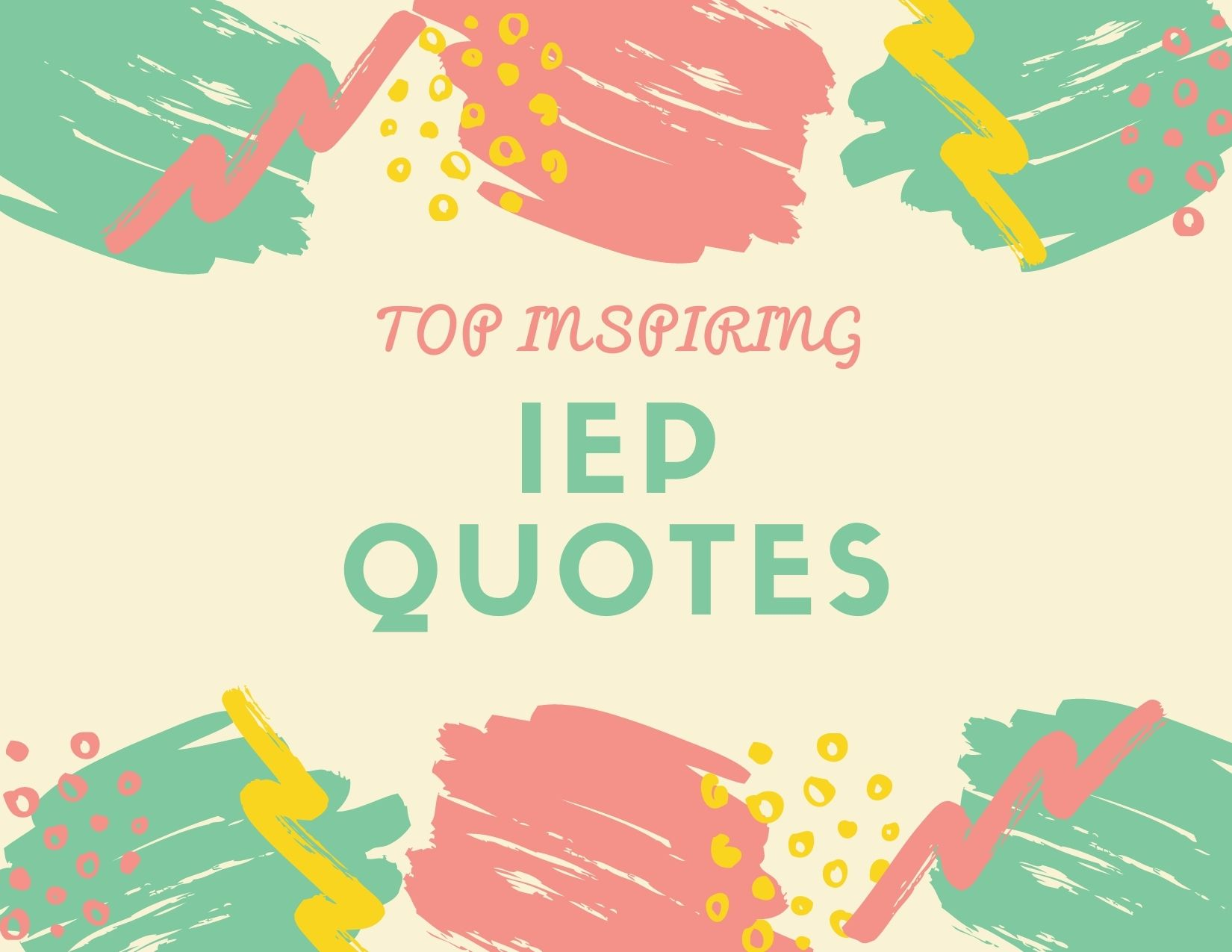25+ Inspiring IEP Quotes for Learning Motivation
