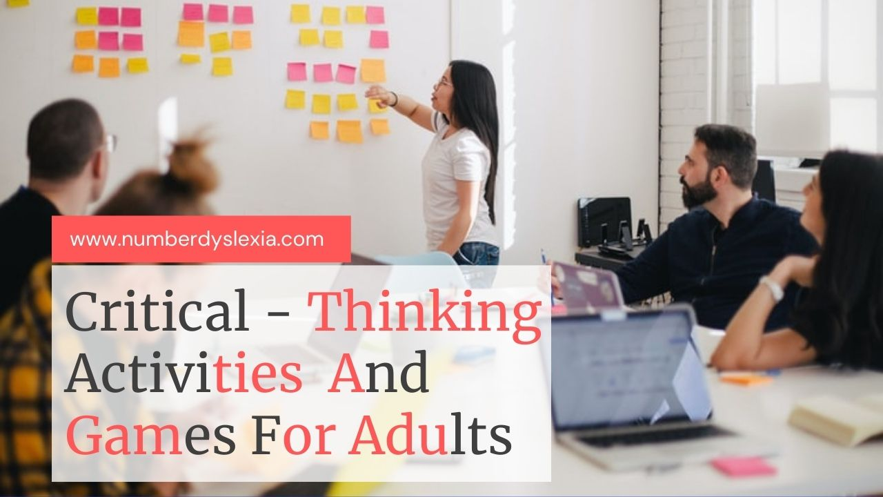 5 Interesting Activities & Games for Boosting Critical Thinking Skills in Adults