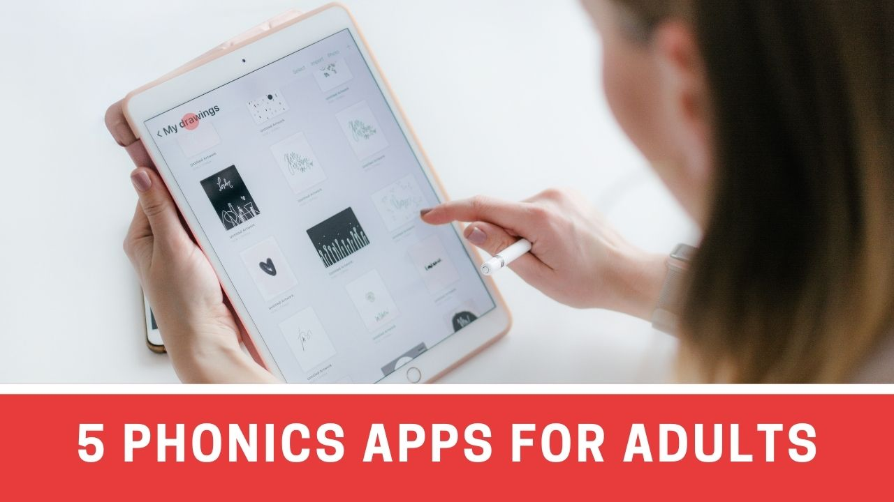 5 Must-Try Phonics Apps for Adults