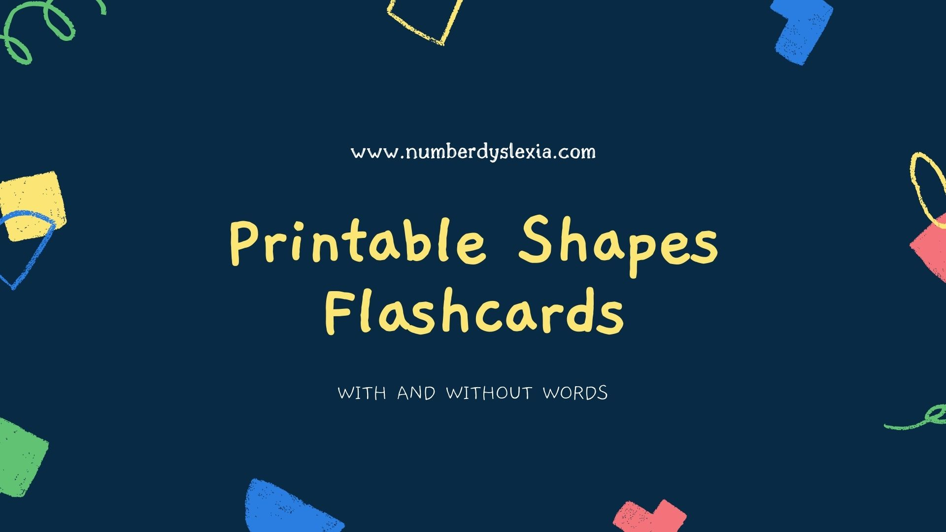 Free Printable Shapes Flashcards [PDF] (both Black & White and Colored)