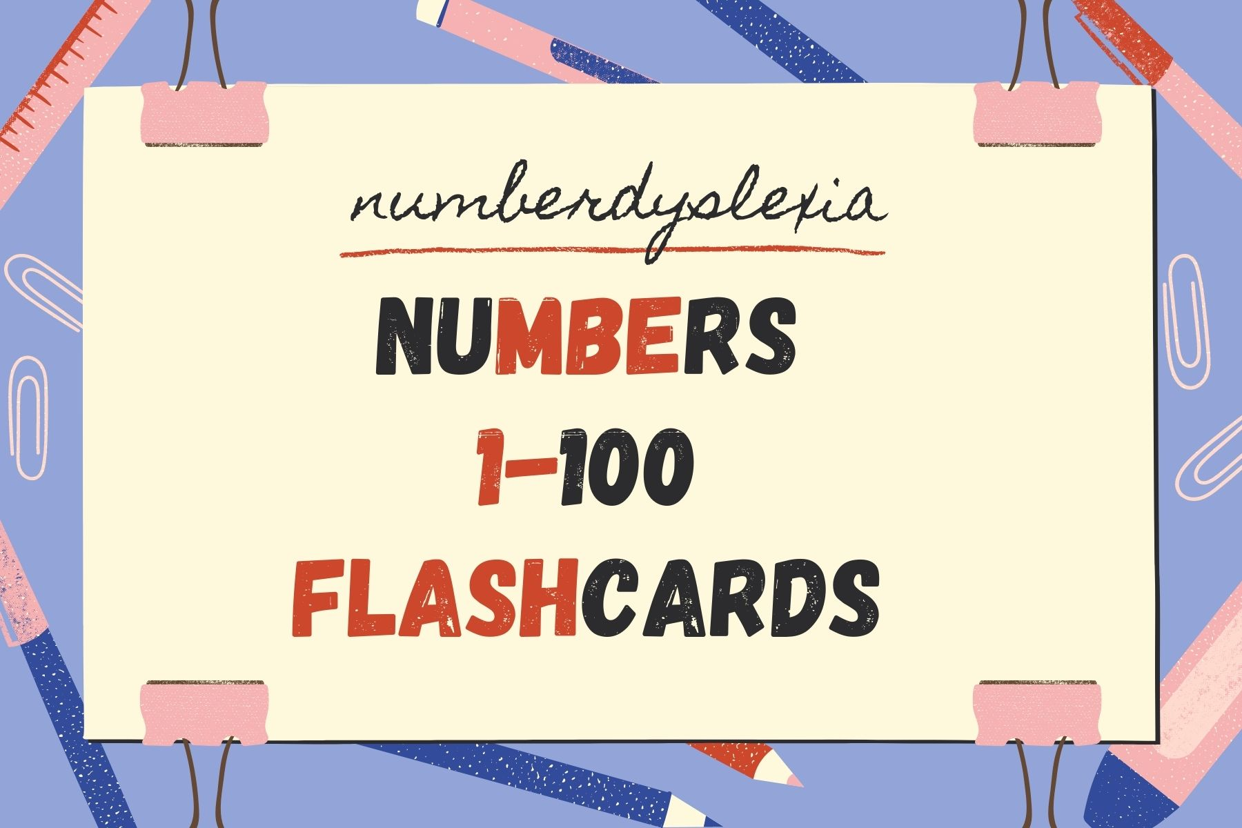 Free Printable Number Flashcards 1-100 with words [PDF]