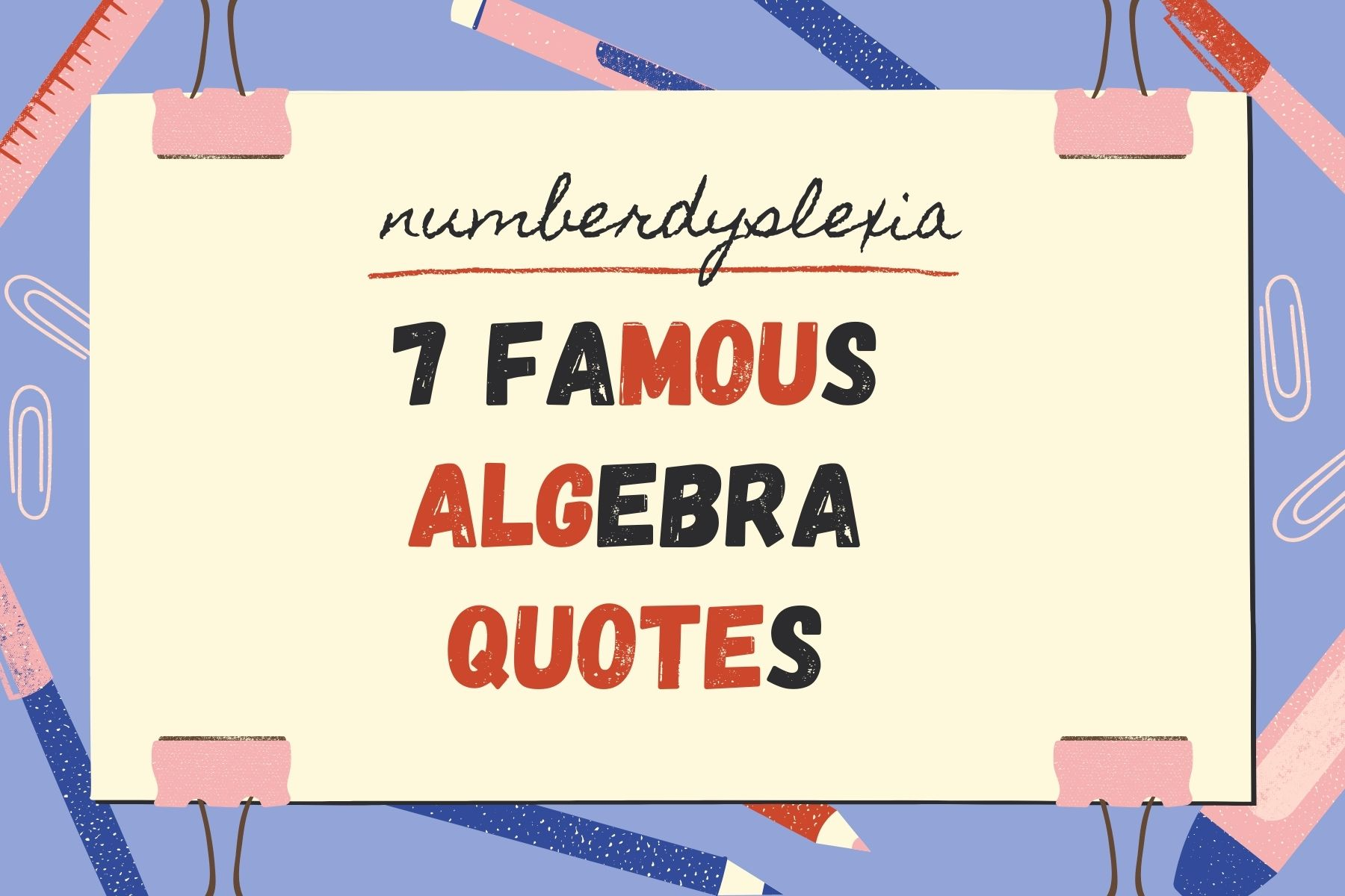 7 Algebra Quotes by Famous Mathematicians