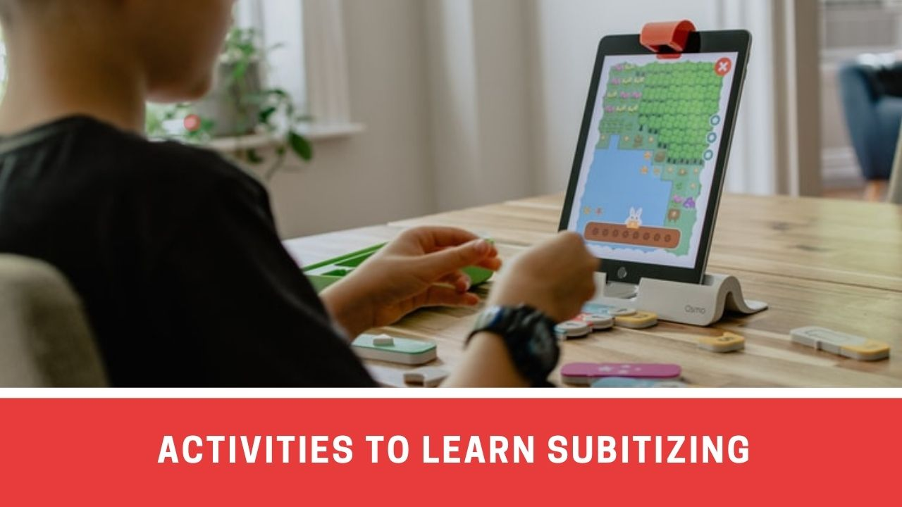 Best Activities To Teach Subitizing: The art of grasping numbers with a glance