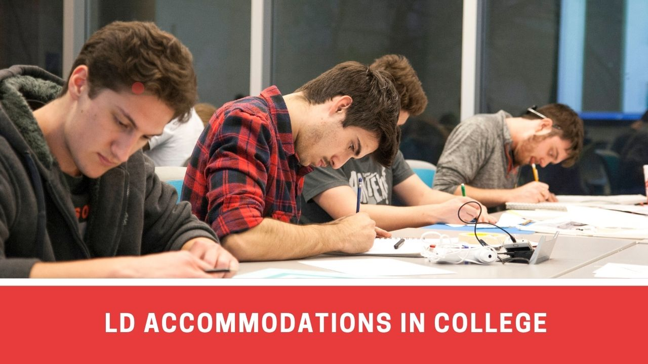 5 Helpful Accommodations For College Students With Learning Disabilities