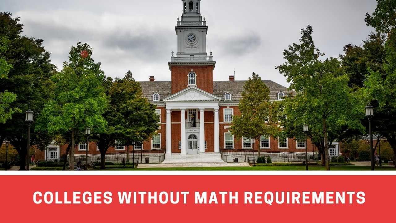Top 7 Colleges That Waive Math Requirements