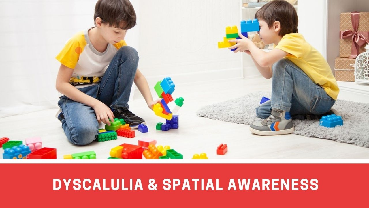 How Spatial Awareness Is Affected By Dyscalculia?