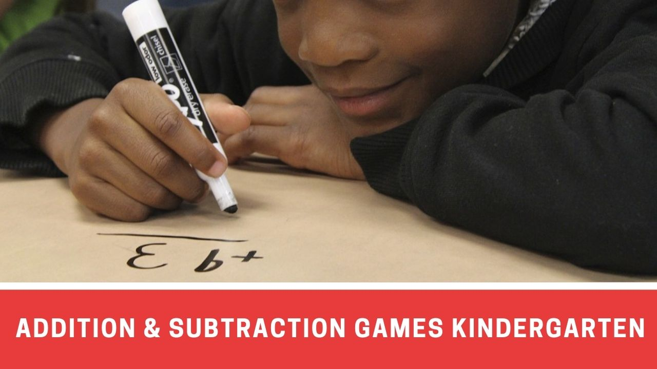 9 Engaging Addition And Subtraction Games For Kindergarten