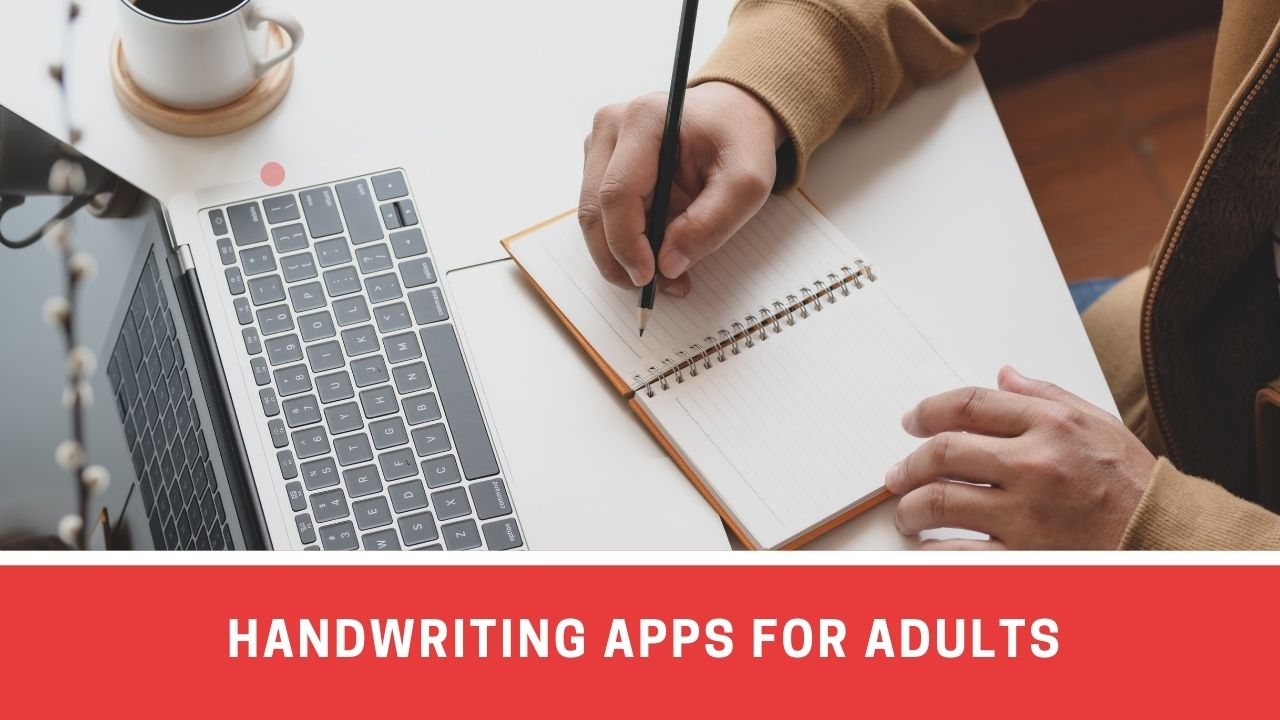 7 Must-have Handwriting Apps For Adults