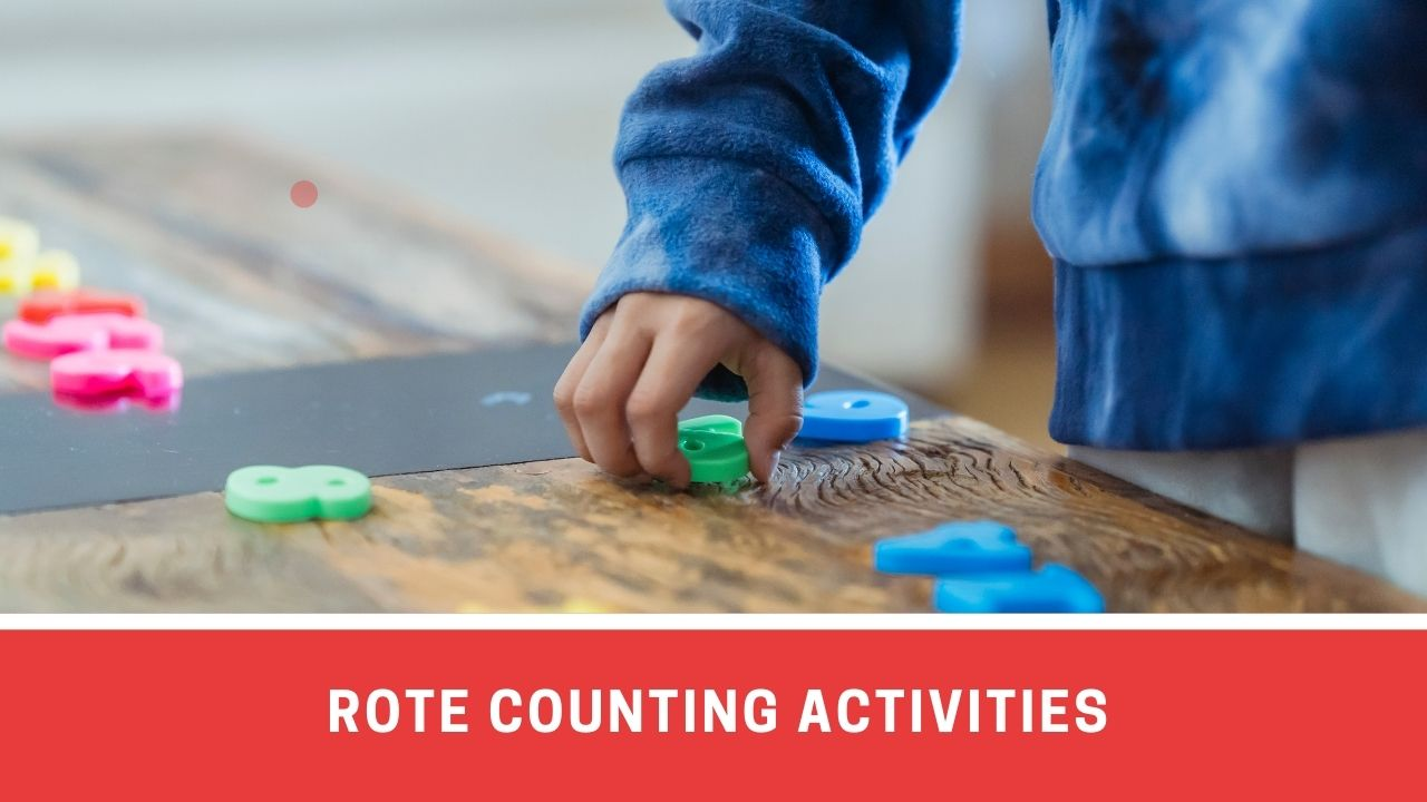 6 Fun Activities For Learning Rote Counting
