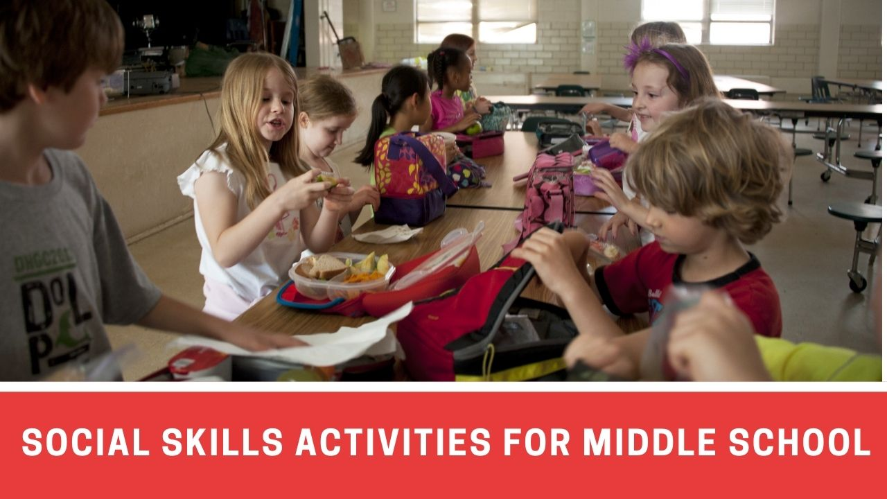 7 Fun Social Skills Activities For Middle School