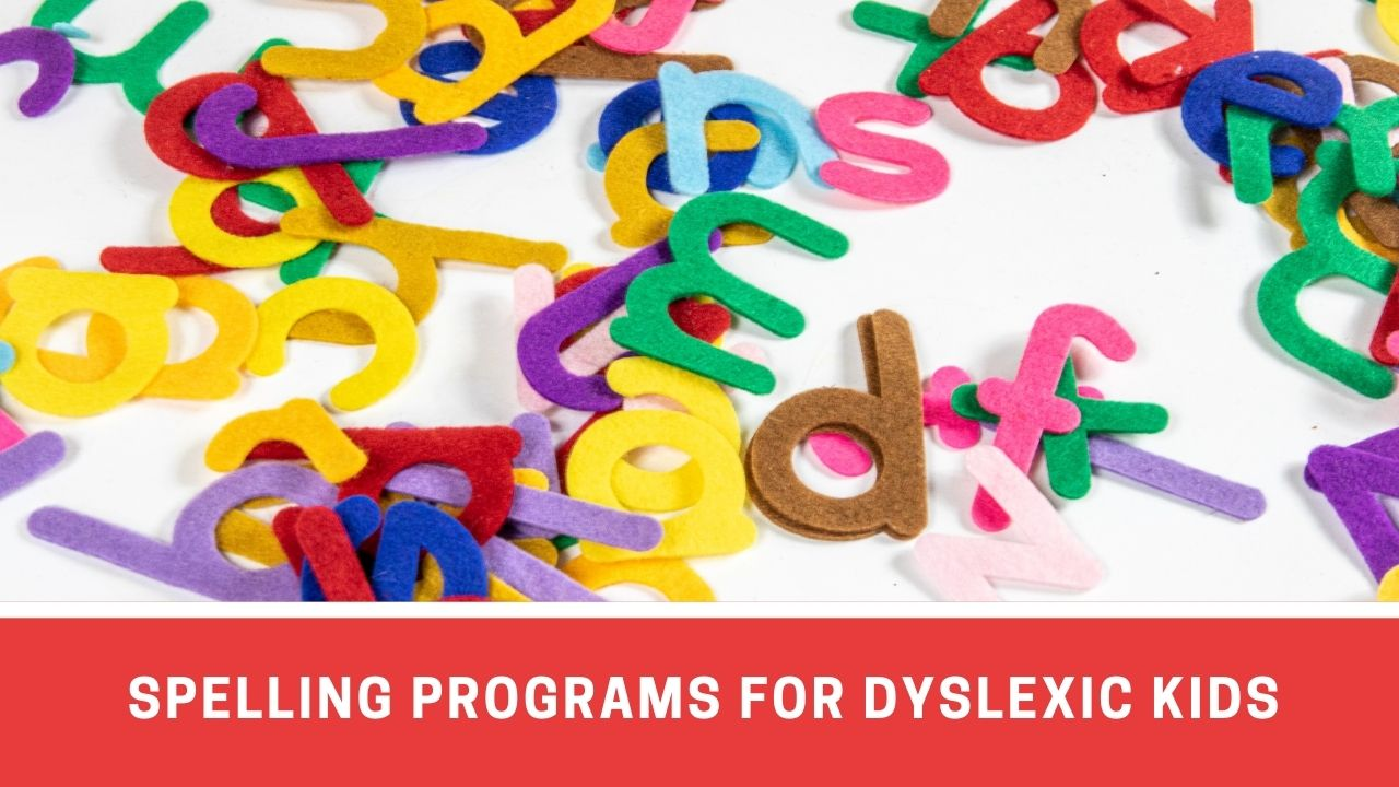 9 Spelling Programs for Kids with Dyslexia