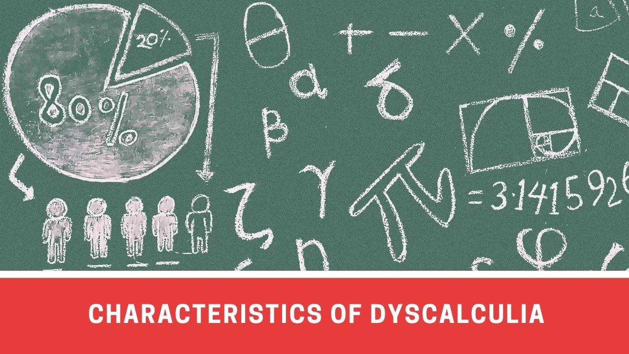 Characteristics Of Dyscalculia