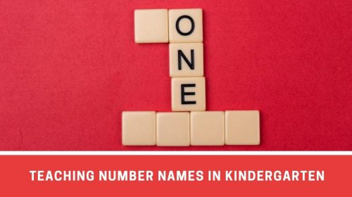 How To Teach Number Names To Kindergarteners?